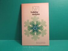 1971 Holiday Recipes By The Lincoln Electric System Home Service Department