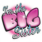 ****I'M THE BIG SISTER****FABRIC/T-SHIRT IRON ON TRANSFER
