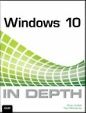 WINDOWS 10 IN DEPTH (978078975474 - BRIAN KNITTEL PAUL MCFEDRIES (PAPERBACK) NEW
