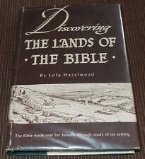 Discovering the Lands of the Bible Lola Hazelwood HCDJ 1939 Vintage Church Text