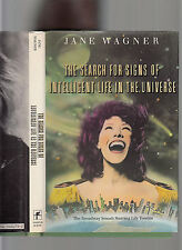 THE SEARCH FOR INTELLIGENT LIFE IN THE UNIVERSE SIGNED WAGNER & TOMLIN 1ST ED HB