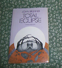 Total Eclipse by John Brunner 1974 hardcover book club edition