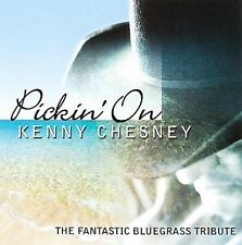 FREE US SH (int'l sh=$0-$3) NEW CD Pickin' on Kenny Chesney: Pickin' on Kenny Ch