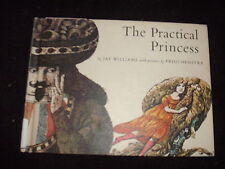 The Practical Princess by Jay Williams/Illustrated by Friso Henstra 1969 HC *
