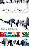 Faces in the Crowd: Reaching Your International Neighbor for Christ
