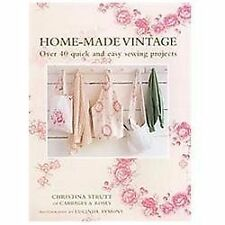 Home-Made Vintage: Over 40 quick and easy sewing projects-ExLibrary