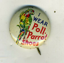 Old Advertising Pinback Button for Poll Parrot Shoes