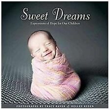 Sweet Dreams: Wishes for Our Children-ExLibrary
