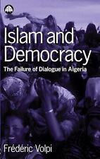 Islam And Democracy : The Failure of Dialogue in Algeria, Africa - General,Alger