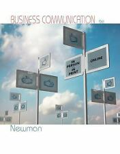 Business Communication: In Person, In Print, Online by Newman, Amy