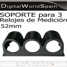 SOPORTE HORIZONTAL PARA 3 RELOJES DE MEDICION DIAMETRO 52mm PARA SALPICADERO
