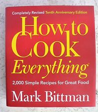 REVISED How to Cook Everything: 2,000 Simple Recipes for Great Food Mark Bittman