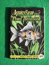 Aquarium and Pond Handbook, published by Spratt's Patent Ltd (1955?)