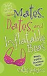 Mates, Dates, and Inflatable Bras (Date Mates)-ExLibrary