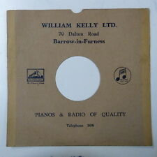 "record sleeve for 78rpm 10"" gramophone disc : WILLIAM KELLY , BARROW IN FURNESS"