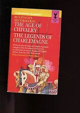 AGE OF CHIVALRY & LEGENDS OF CHARLEMAGNE,Thomas Bulfinch, 1st   SB VG