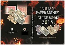 INDIAN PAPER MONEY Guide Book for Currencies 2015 by Manik Jain