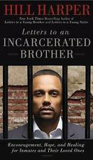 Letters to an Incarcerated Brother: Encouragement, Hope, and Healing f-ExLibrary