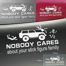 NOBODY CARES ABOUT YOUR STICK FIGURE FAMILY For Car/Window Truck Decal Sticker
