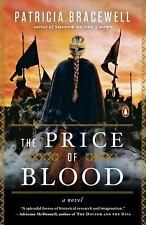 The Price of Blood by Patricia Bracewell Paperback Book (English)