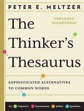 The Thinker's Thesaurus: Sophisticated Alternatives to Common Words Expanded Se