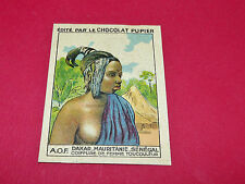 AFRIQUE OCCIDENTALE FRANCE AOF COIFFURE RARE CHROMO CHOCOLAT PUPIER ALBUM 1938