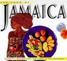 Food of Jamaica: Authentic Recipes from the Jewel of the Caribbean (Food of the
