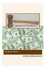 Making Auctions Pay : Buying and Reselling for Profit from Regional Auction...