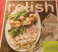 RELISH MAGAZINE APRIL 2013 HOOKED ON TUNA PERFECT BROWNIES ETHNIC GROCERY