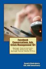 Facebook Community Ads Crisis Management 101 Manage Conversati by Chakraborty MR
