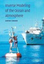 Inverse Modeling of the Ocean and Atmosphere by Andrew F. Bennett (2005,...