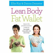 Lean Body, Fat Wallet: Discover the Powerful Connection to Help You Lose Weight
