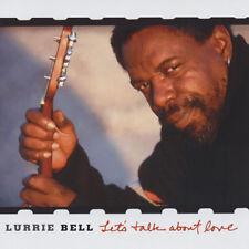 Lurrie Bell - Let's Talk About Love - Blues Clásico De Chicago