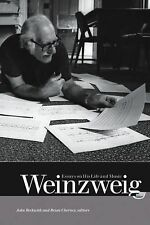 Weinzweig: Essays on His Life and Music, , Good Book
