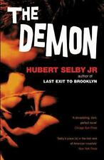 The Demon by Hubert, Jr. Selby (2000, Paperback, Reprint)