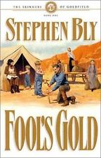 Fool's Gold (The Skinners of Goldfield, Book 1)