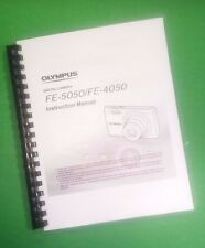 LASER PRINTED Olympus Camera FE-5050 FE-4050 Manual User Guide 75 Pages.