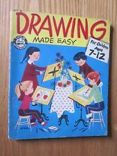 1953 Drawing Made Easy Child Approved by Paul Duckworth for Children ages 7-12