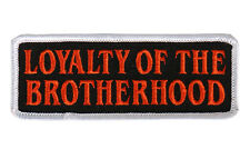 Loyalty of Brotherhood EMBROIDERED  4 INCH MC BIKER PATCH