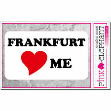 Frankfurt loves Me - Aufkleber 13 cm x 7,5 cm - bumper sticker - I love...