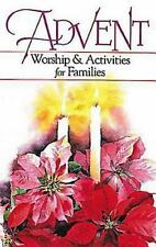 Advent Worship and Activities for Families by Margaret Anne Huffman (1998,...