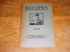 1930 RECIPES DEPARTMENT OF PRACTICAL ARTS SCHOOL DISTRICT OF READING PA