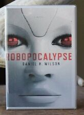 "Robopocalypse Book Cover - 2"" X 3"" Fridge / Locker Magnet. Daniel H. Wilson"