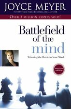 Battlefield of the Mind: Winning the Battle in Your Mind by Joyce Meyer, (Paperb