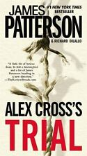 Alex Cross's TRIAL, James Patterson, Richard DiLallo, 0446557781, Book, Acceptab