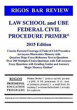 Rigos Bar Review Law School and UBE Federal Civil Procedure Primer, Rigos, Mr. J