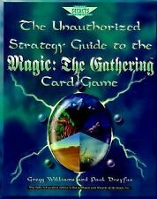 The Unauthorized Strategy Guide to the Magic: The Gathering Card Game Used