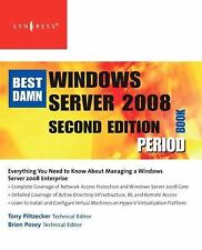 The Best Damn Windows Server 2008 Book Period, Second Edition, Piltzecker, Antho