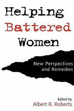 Helping Battered Women: New Perspectives and Remedies, , Very Good Book