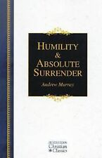Humility & Absolute Surrender (Hendrickson Christian Classics) by Murray, Andre